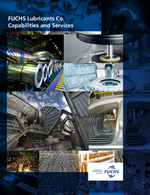 FUCHS Lubricants - Capabilities and Services Brochure